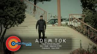 Gambar cover Adem TOK Dilek Tuttum Dallara 2018 BY Ozan KIYAK