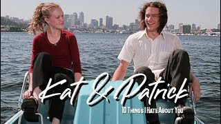 Kat & Patrick | 10 things I hate about you