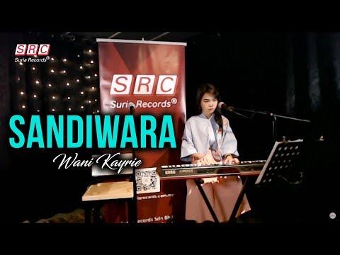 SRC || 3,2,1 LIVE (Highlight) - Sandiwara cover by Wani Kayrie