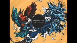 City of the Lost - Chase the Flow