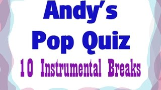 Pop Quiz No1 -Instrumental Breaks - 10 Hits