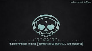 Live Your Life [Instrumental Version] by Velvet Moon - [Acoustic Group Music]