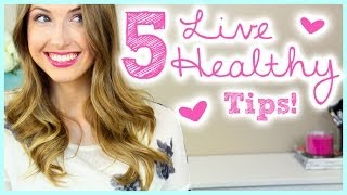 5 Easy Ways to Live Healthier!! (+ New Mom Tips!) || #SPRINGFORWARD Day 3