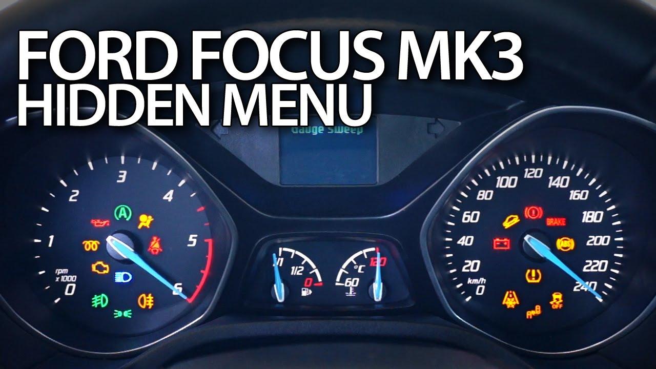 Ford Focus MK3 hidden menu (diagnostic test mode instrument cluster)  YouTube