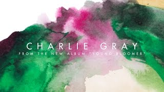 Valise - Charlie Gray (Audio)