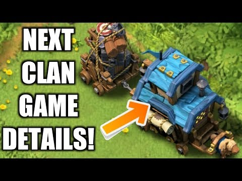 NEXT CLAN GAME DETAILS IN CLASH OF CLANS