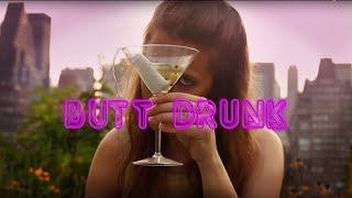 BUTT DRUNK (The Vodka Tampon Song)