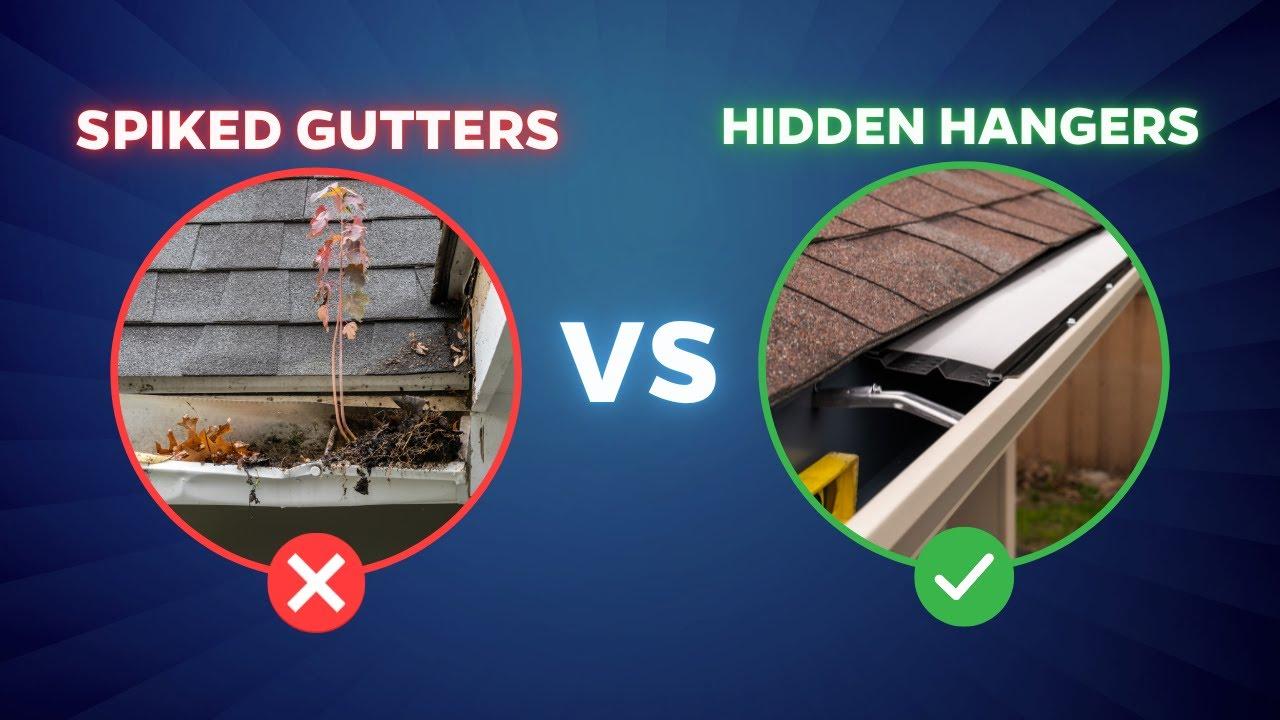 Spiked Gutter System Vs Hidden Hanger System Youtube