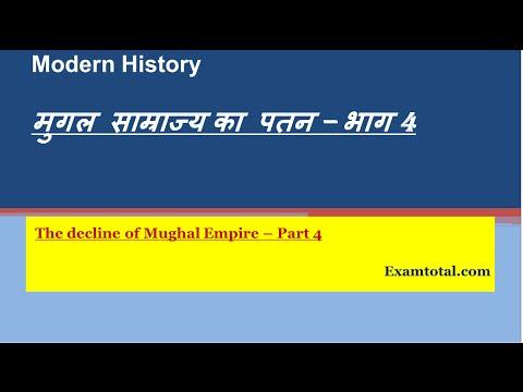 The decline of mughal empire   part  4 (Alamgir II to Bahadur shah zafar,Causes of decline )