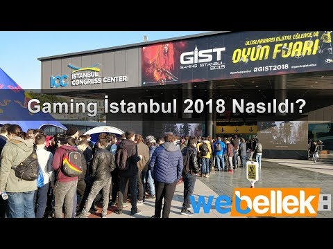 Gaming İstanbul 2018 Nasıldı? - GİST 2018 Turu
