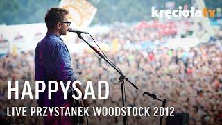 Happysad na Przystanku Woodstock 2012 - koncert w CAŁOŚCI