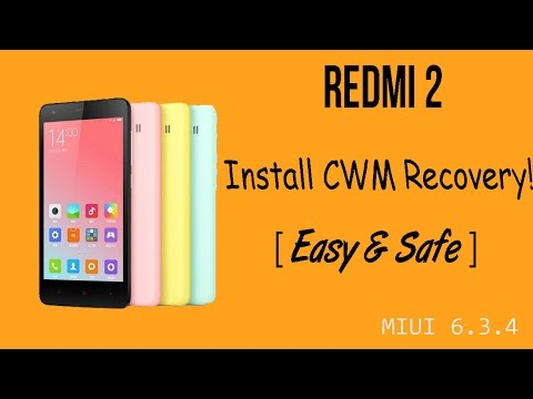 How to Install CWM recovery in the Xiaomi Redmi 2! [Easiest way]