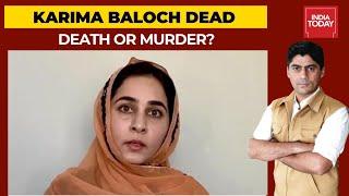 Baloch Activist, Karima Baloch Found Dead In Canada's Toronto: Death Or Murder? | India First