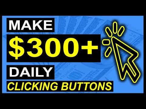 Make $300 a Day Online by CLICKING A BUTTON! (100% REAL!) + PROOF!