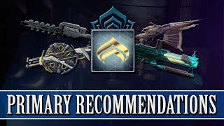 Warframe - Primary Weapon Recommend...