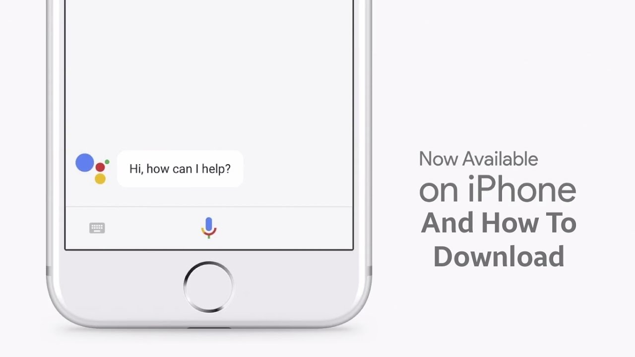How To Get Google Assistant On Ios Iphone For Any Country Download