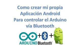 ✅ Como crear su propia App en Android para controlar Arduino (Bluetooth) Tutorial