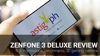 zenfone 3 deluxe review first impressions benchmarks 3d gaming camera and more