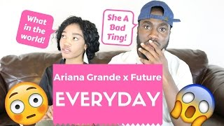 Ariana Grande - Everyday ft. Future Official Reaction