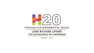 Lord Richard Layard – The Economics of Happiness