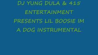 lil boosie im a dog instrumental no hook