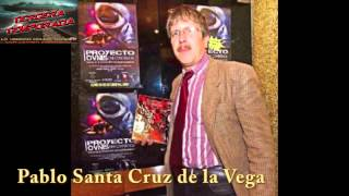 Pablo Santa Cruz De La Vega Invita a ver LA VERDAD OCULTA RADIOTV