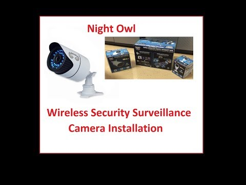 Night Owl Install Video: Wireless Security and surveillance system