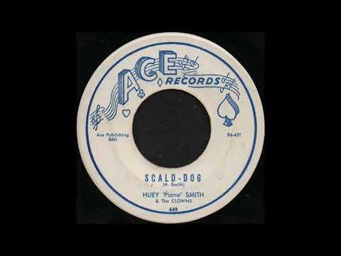 SCALD-DOG / HUEY 'PIANO' SMITH & The CLOWNS [ACE 649]