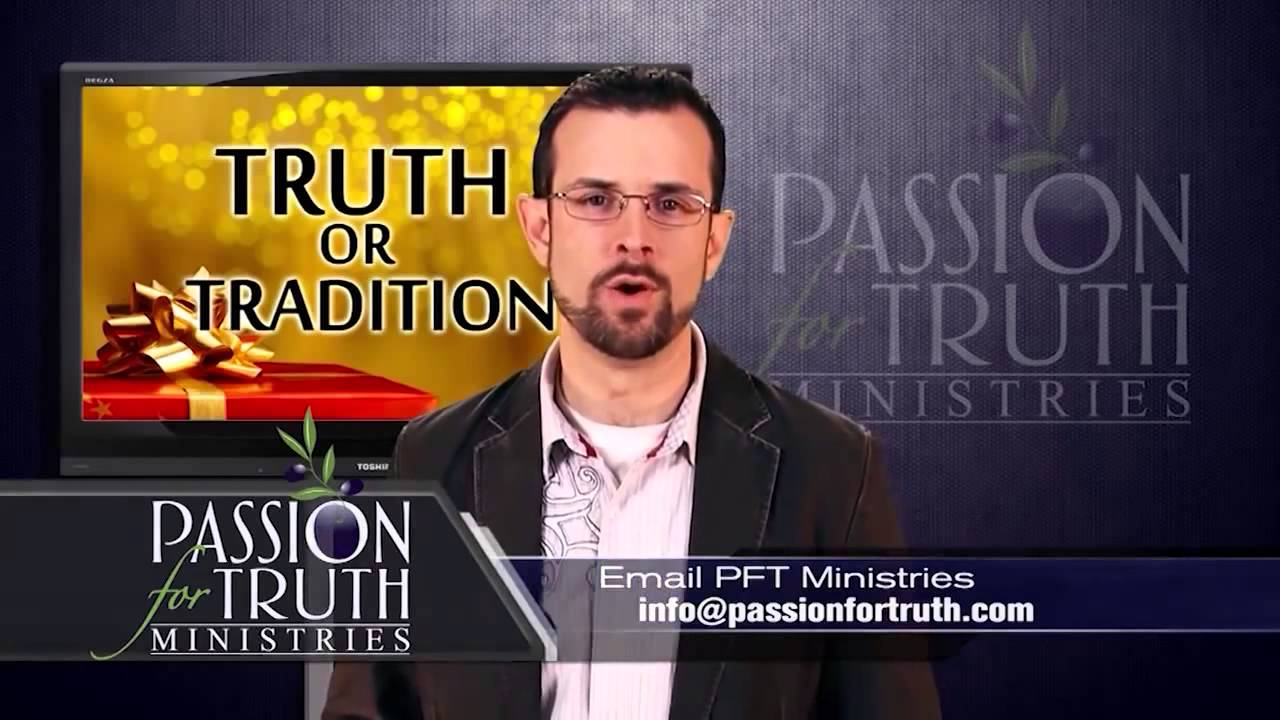 Jim Staley Truth or Tradition HD Should Christians Celebrate ...