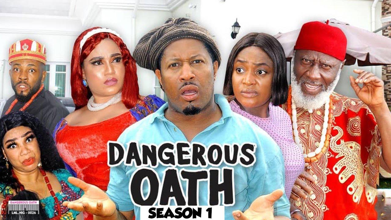 Download DANGEROUS OATH (SEASON 1) {NEW TRENDING MOVIE} - 2021 LATEST NIGERIAN NOLLYWOOD MOVIES