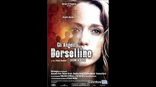 COSA NOSTRA IL FILM GLI ANGELI DI PAOLO BORSELLINO