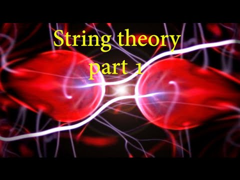 String theory part 1