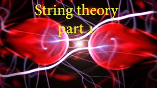 String theory (rare documentary) part 1