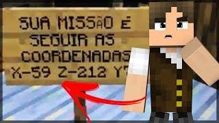 Minecraft Épico #54: O QUE SERÁ QUE HÁ NESSAS COORDENADAS SECRETAS?!
