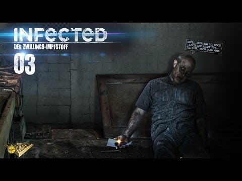 INFECTED [HD] #003 - Der Opa lag im Kellerloch ★ Let's Play Infected
