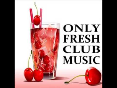 ONLY FRESH CLUB MUSIC [HQ]