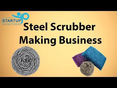 Steel Scrubber Making Business - StartupYo