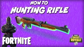 How To Use Hunting Rifle In Fortnite | New Gun Tips