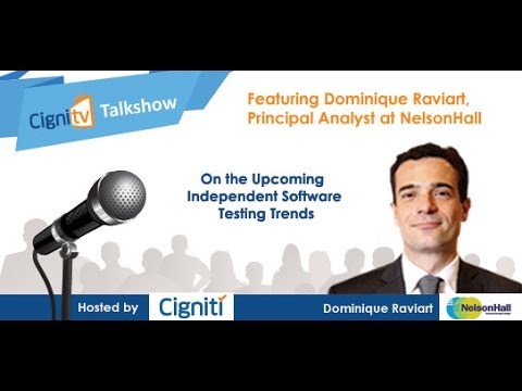 Talk Show on Independent Testing Trends with NelsonHall Analyst