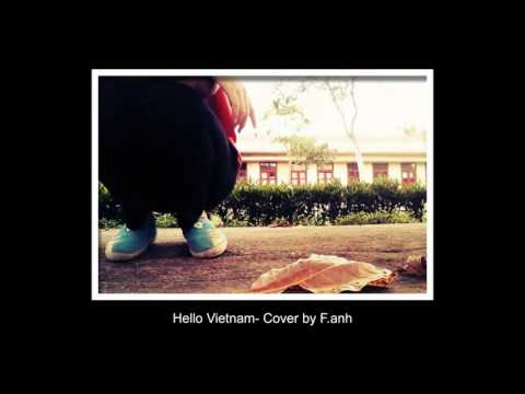 Hello Vietnam- Cover by Faizies- [mp3]