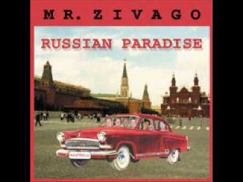 Mr Zivago - Russian Paradise