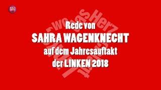 Sahra Wagenknecht zum Jahresauftakt der LINKEN 2018
