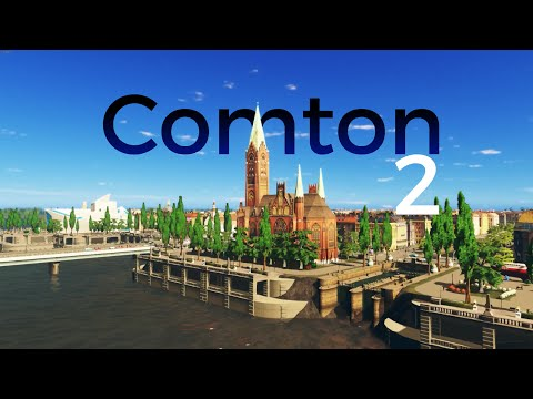 Cities Skylines No. 2 - Comton: The old city centre