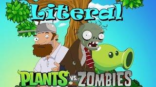 Дословка Plants vs Zombies Literal