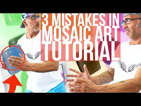 3 common mistakes in mosaic art tutorial videos - Mosaic art for beginners