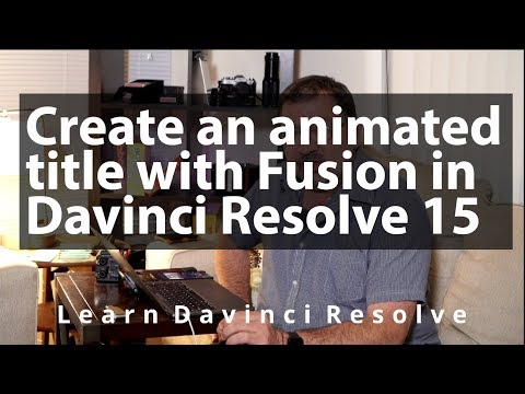 Create an Animated Title in Davinci Resolve Fusion