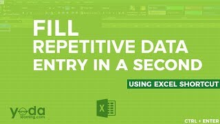 Fill Repetitive Data Entry in a Second using Excel Shortcut
