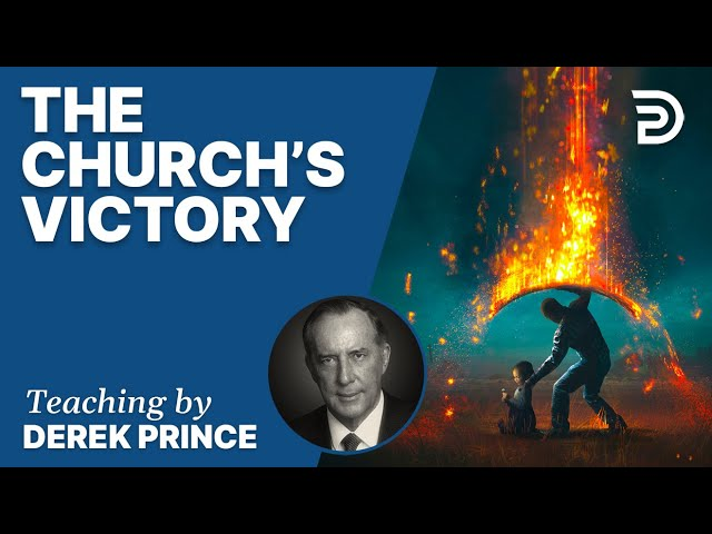 The Enemies We Face, Pt 4 - The Church's Victory