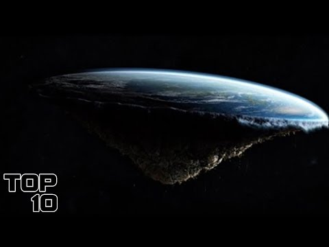 Top 10 Scary Flat Earth Theories