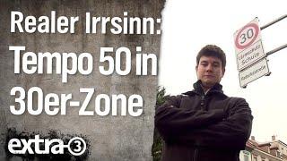 Realer Irrsinn: Tempo 50 in der 30er-Zone | extra 3 | NDR